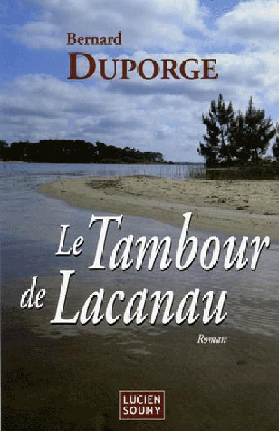 TAMBOUR DE LACANAU (LE)