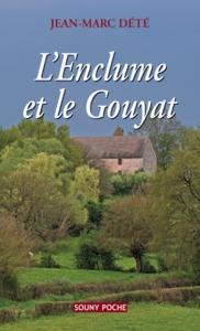 ENCLUME ET LE GOUYAT (L')