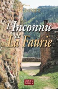INCONNU DE LA FAURIE (L')