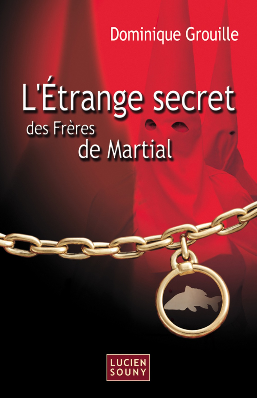 ETRANGE SECRET DES FRERES DE MARTIAL