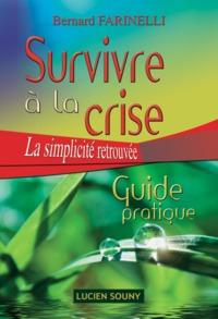 SURVIVRE A LA CRISE