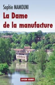 DAME DE LA MANUFACTURE (LA)