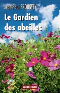 GARDIEN DES ABEILLES (LE)