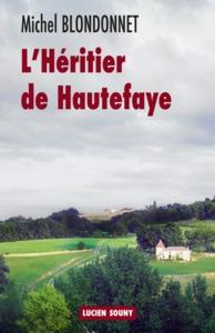 HERITIER DE HAUTEFAYE (L')