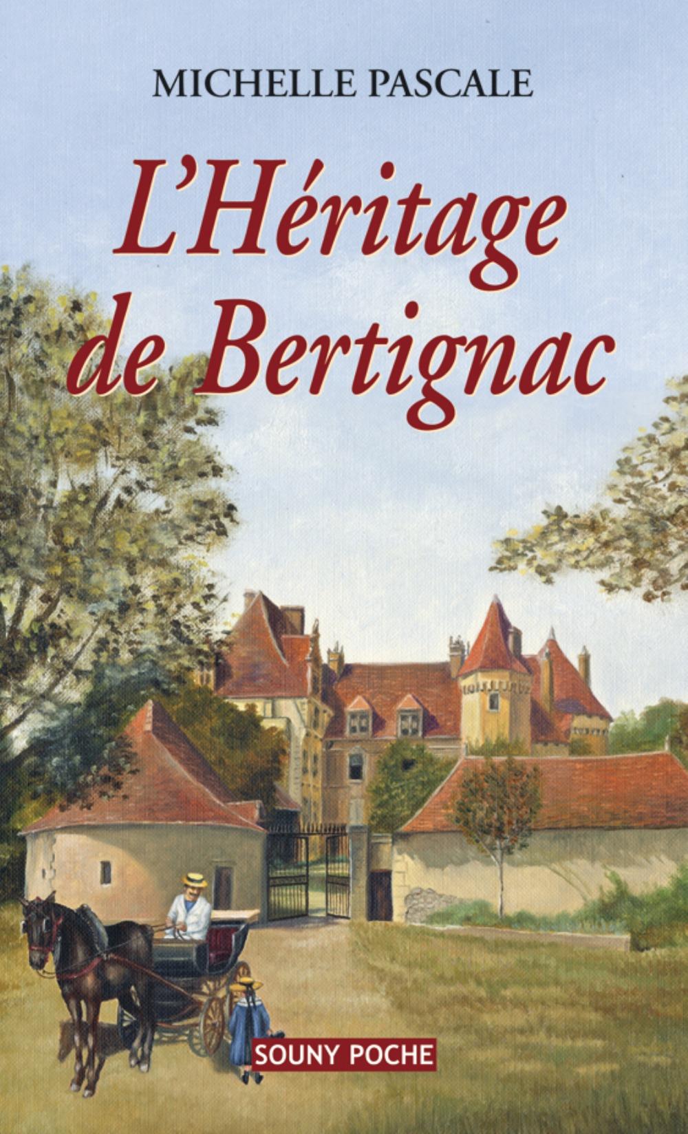 HERITAGE DE BERTIGNAC