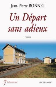 UN DEPART SANS ADIEUX