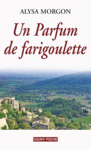 PARFUM DE FARIGOULETTE - 73