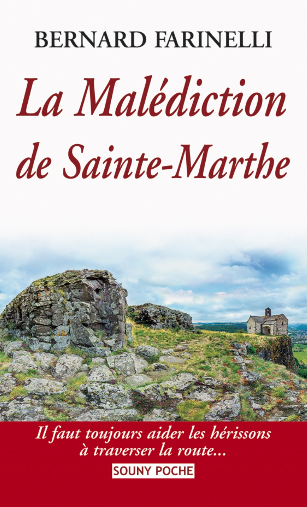 MALEDICTION DE SAINTE-MARTHE