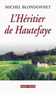 L' HERITIER DE HAUTEFAYE