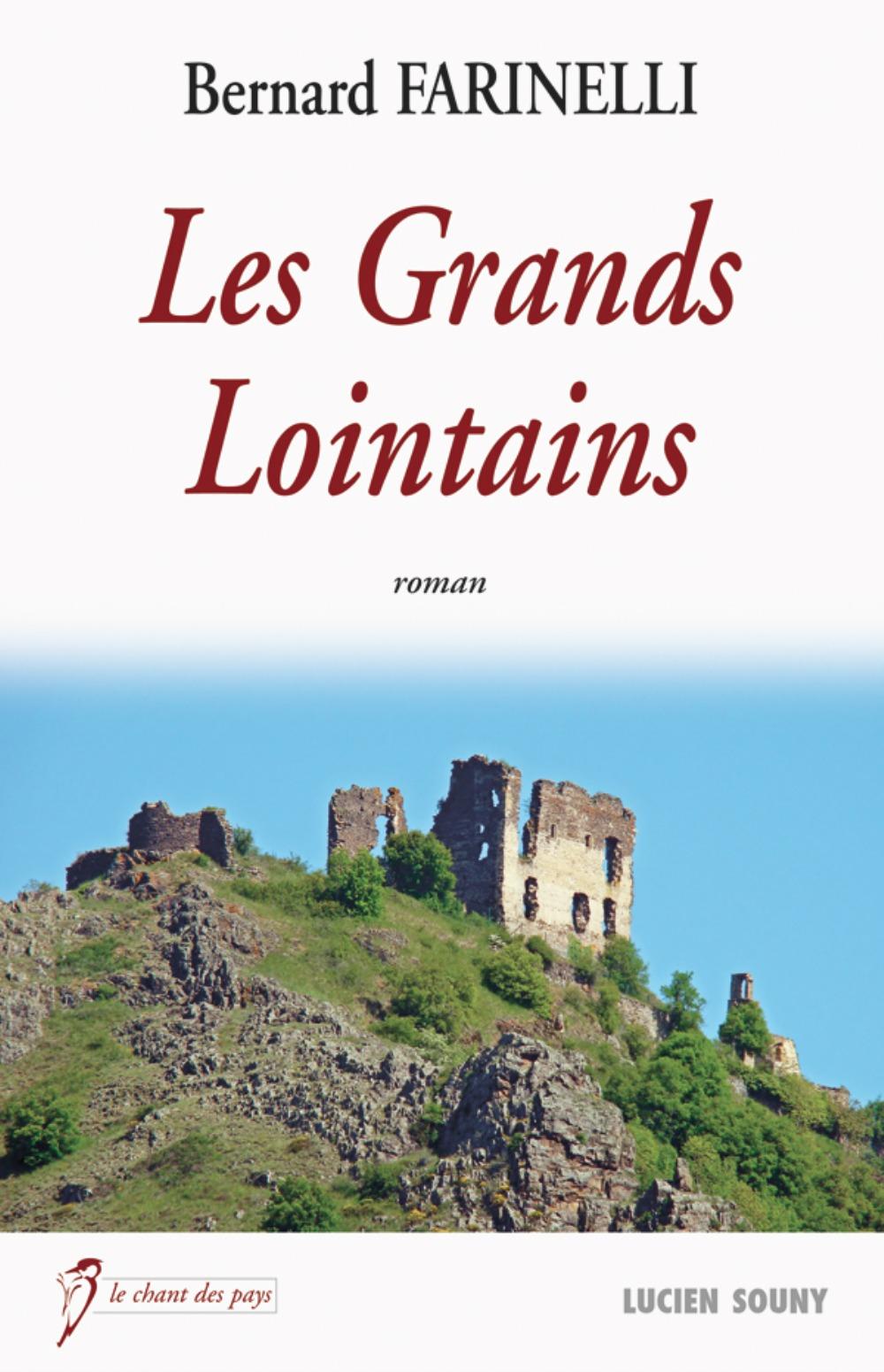 GRANDS LOINTAINS (LES)