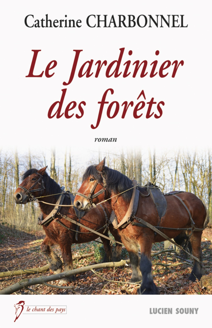 LE JARDINIER DES FORETS