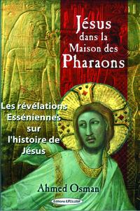 JESUS DANS LA MAISON DES PHARAONS