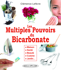 MULTIPLES POUVOIRS DU BICARBONATE (LES)