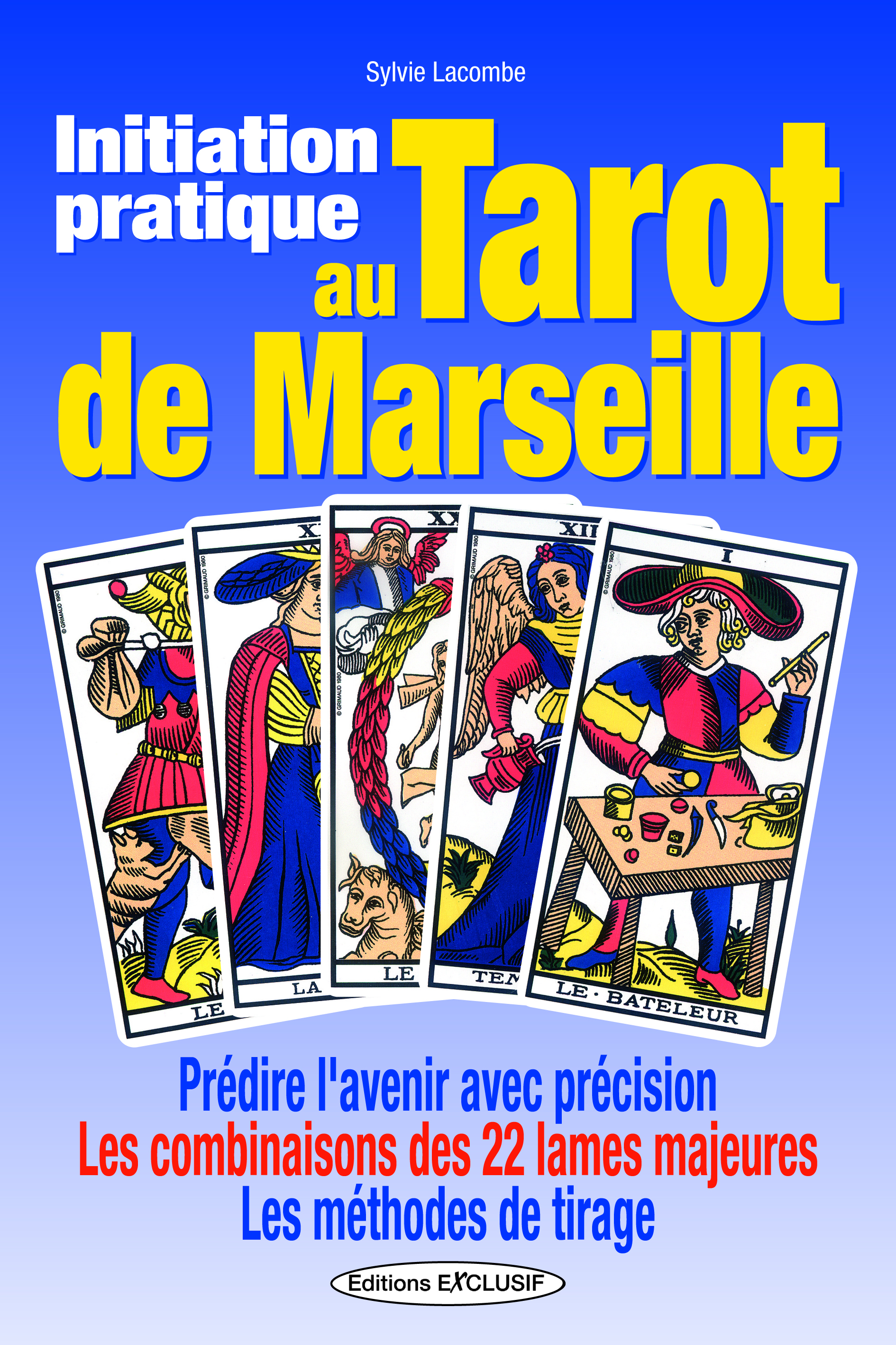 INITIATION PRATIQUE AU TAROT DE MARSEILLE