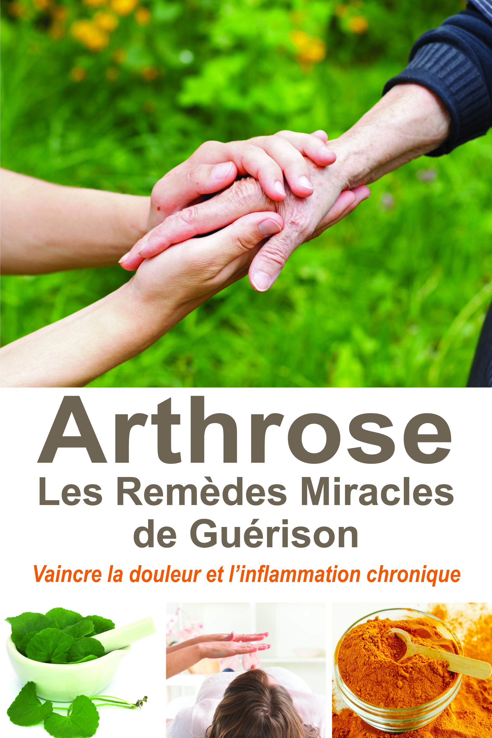 ARTHROSE LES REMEDES MIRACLES DE GUERISON