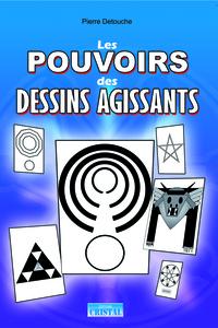 POUVOIRS DES DESSINS AGISSANTS (LES)