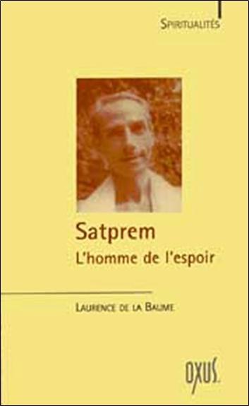 SATPREM - L'HOMME DE L'ESPOIR