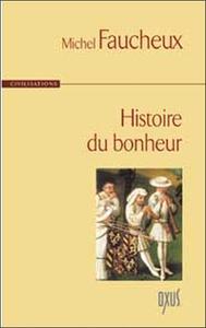 HISTOIRE DU BONHEUR