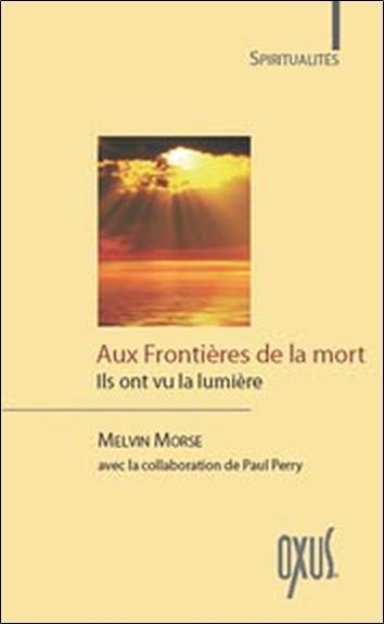 AUX FRONTIERES DE LA MORT
