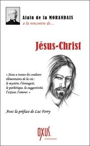 A LA RENCONTRE DE... JESUS-CHRIST