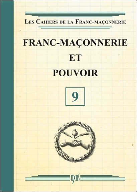 FRANC-MACONNERIE ET POUVOIR - LIVRET 9