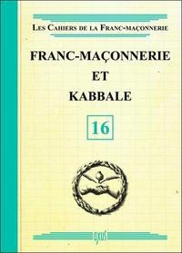 FRANC-MACONNERIE ET KABBALE - LIVRET 16