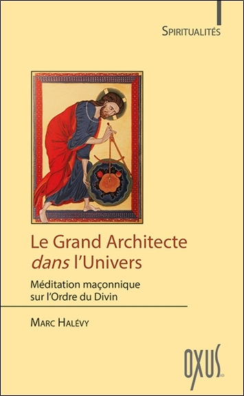 LE GRAND ARCHITECTE DANS L'UNIVERS