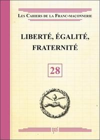 LIBERTE, EGALITE, FRATERNITE - LIVRET 28