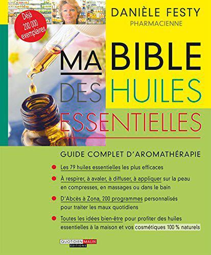 BIBLE DES HUILES ESSENTIELLES (MA)
