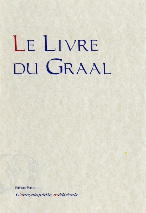 LE LIVRE DU GRAAL