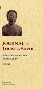 JOURNAL DE LOUISE DE SAVOIE (1489-1522)