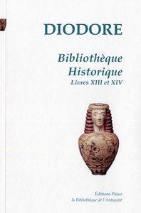 BIBLIOTHEQUE HISTORIQUE. TOME 4 (LIVRES 13 ET 14)