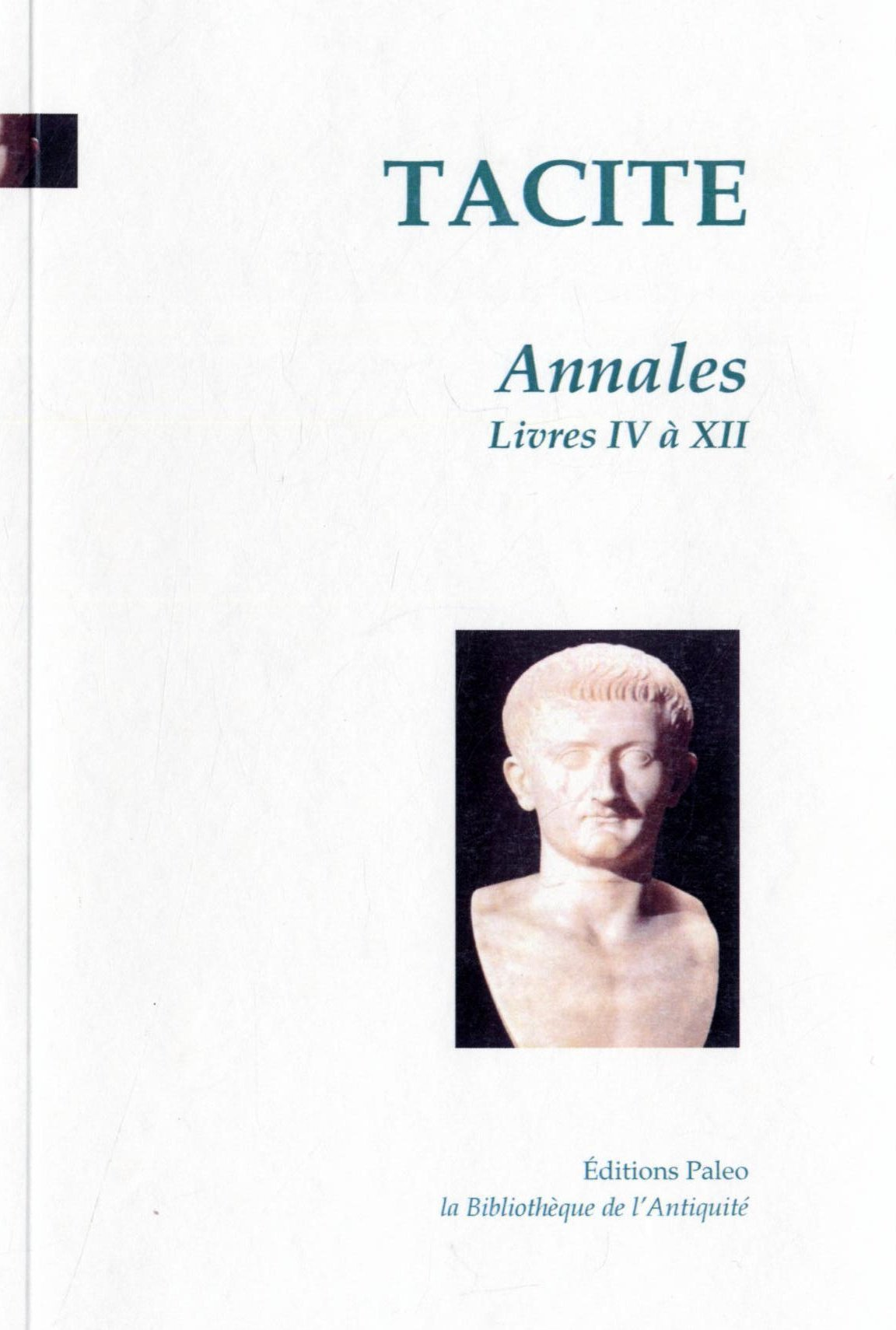 ANNALES. TOME 2 (LIVRES 4 A 12)