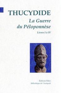 LA GUERRE DU PELOPONNESE. TOME 2 (LIVRES 5 A 8).