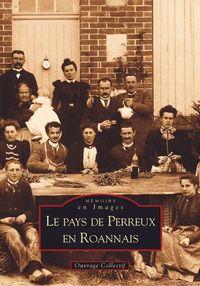 PERREUX EN ROANNAIS (PAYS DE)