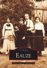 EAUZE -  TOME I