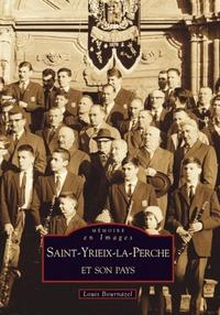 SAINT-YRIEIX-LA-PERCHE ET SON PAYS