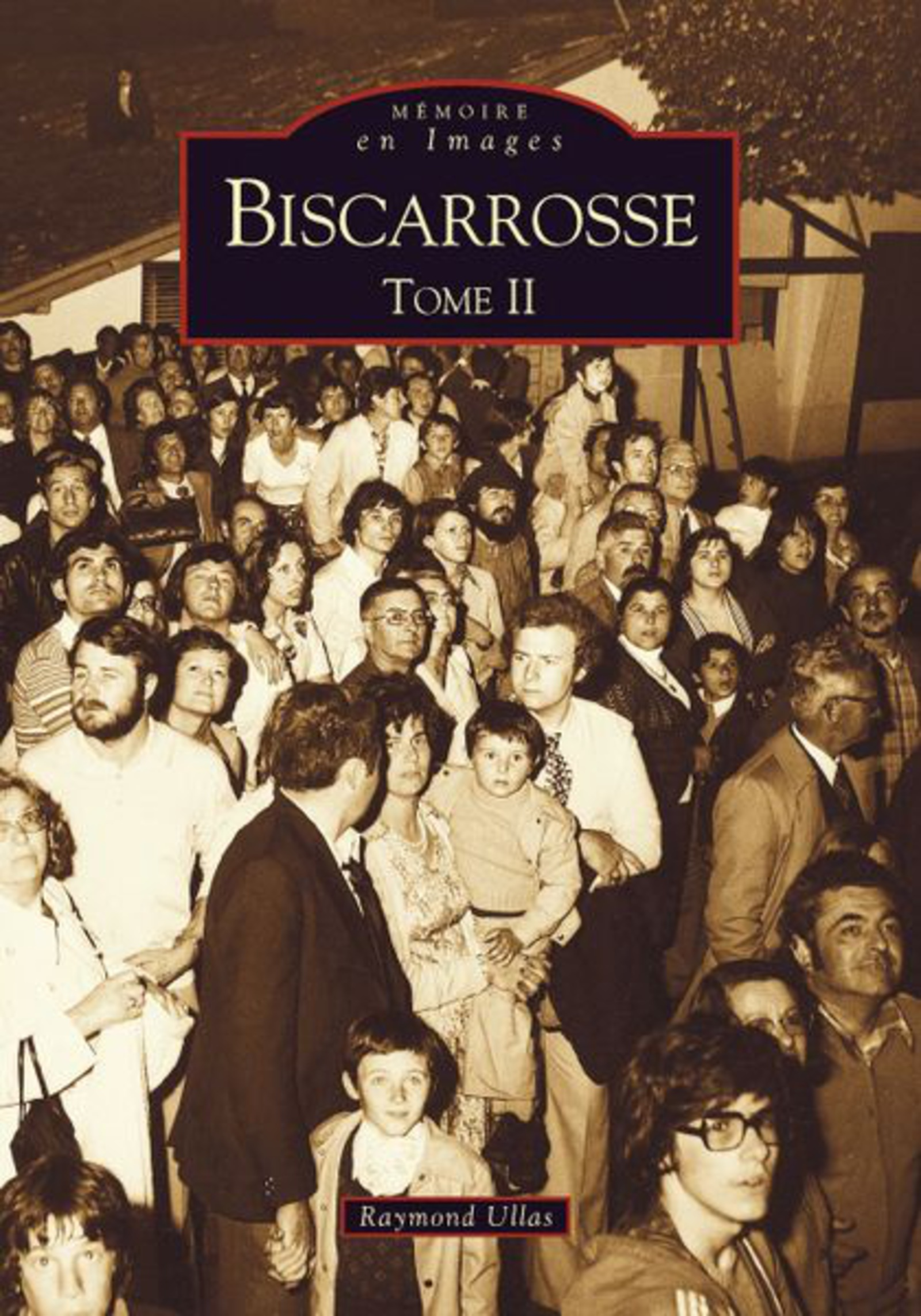 BISCARROSSE - TOME II