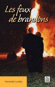 FEUX DE BRANDONS (LES)