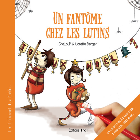 UN FANTOME CHEZ LES LUTINS / LES LUTINS SONT DANS L'PETRIN