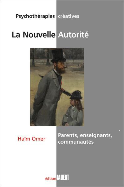 LA NOUVELLE AUTORITE - PARENTS, ENSEIGNANTS, COMMUNAUTES
