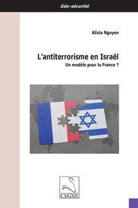 L ANTITERRORISME EN ISRAEL : UN MODELE POUR LA FRANCE ?