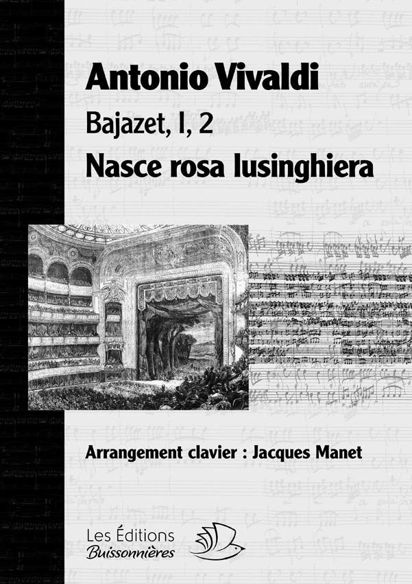 NASCE ROSA LUSINGHIERA, BAJAZET, I, 2