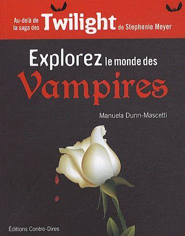 EXPLOREZ LE MONDE DES VAMPIRES
