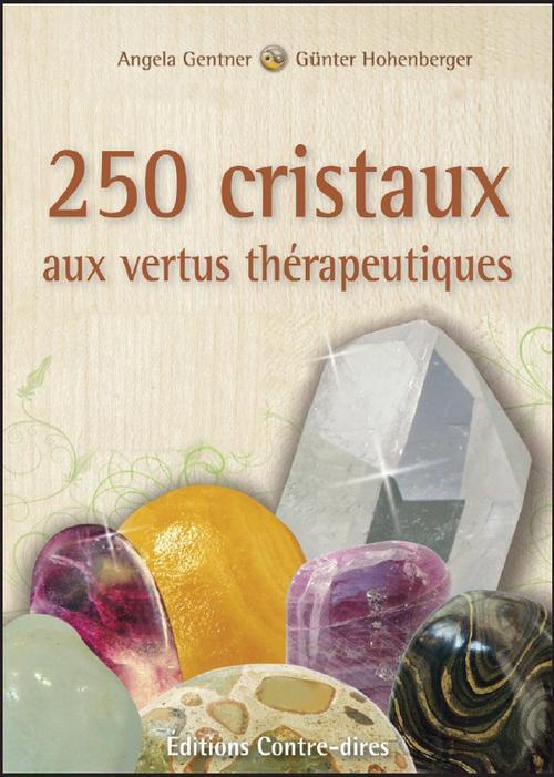 250 CRISTAUX AUX VERTUS THERAPEUTIQUES