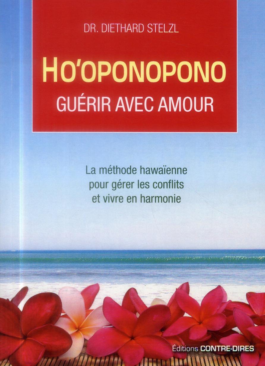 HO'OPONOPONO GUERIR AVEC L'AMOUR