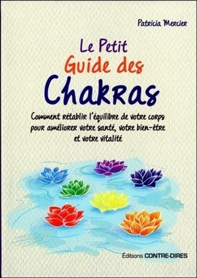 PETIT GUIDE DES CHAKRAS (LE)