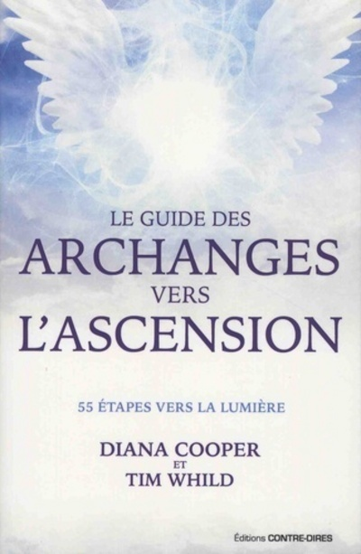 GUIDE DES ARCHANGES VERS L ASCENSION (LE)