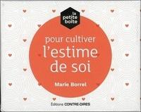 PETITE BOITE POUR CULTIVER L'ESTIME DE SOI (LA)