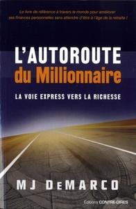 AUTOROUTE DU MILLIONAIRE (L')